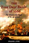 The Four Days' Battle of 1666: The Gr...