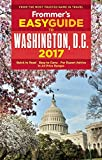Frommers EasyGuide to Washington, D.C. 2017 (Easy Guides)