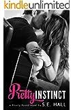 Pretty Instinct (A Standalone Contemporary Romance)