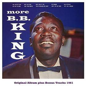 More B.b. King (Original Album Plus Bonus Tracks 1961)