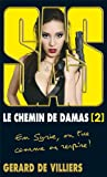 Image de SAS &#8211; Le chemin de Damas volume 2:En Syrie, on tue comme on respire !