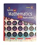 A Survey of Mathematics with Applications, 8th Expanded Edition