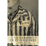 Le gar�on en pyjama ray�par John Boyne