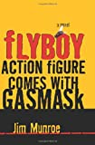 img - for Flyboy Action Figure Comes with Gasmask book / textbook / text book
