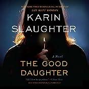 The Good Daughter: A Novel | [Karin Slaughter]