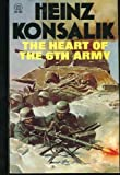 The heart of the 6th Army (0427003156) by Konsalik, Heinz G