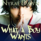 What a Boy Wants | Nyrae Dawn
