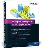 Floorplan Manager für Web Dynpro ABAP: Moderne SAP-Oberflächen entwickeln (SAP PRESS)