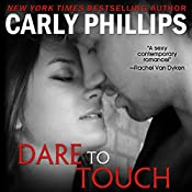 Dare to Touch: Dare to Love, Volume 5 | Carly Phillips