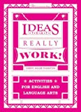 Ideas That Really Work: Activities for English and Language Arts