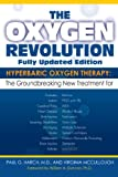 img - for The Oxygen Revolution: Hyperbaric Oxygen Therapy: The New Treatment for Post Traumatic Stress Disorder (PTSD), Traumatic Brain Injury, Stroke, Autism and More book / textbook / text book