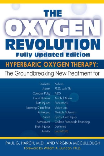 The Oxygen Revolution: Hyperbaric Oxygen Therapy: The New Treatment for Post Traumatic Stress Disord