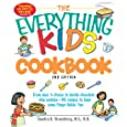 The Everything Kids' Cookbook: From mac n cheese to double chocolate chip cookies - 90 recipes to have some finger-lickin fun (Everything Kids Series)
