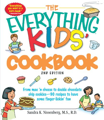 The Everything Kids' Cookbook: From  mac 'n cheese to double chocolate chip cookies - 90 recipes to have some finger-lickin' fun (Super Healthy Cookies compare prices)