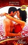 My Only Vice (Blaze Romance) (0263855864) by Elizabeth Bevarly