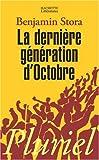 echange, troc Benjamin Stora - La dernière génération d'octobre