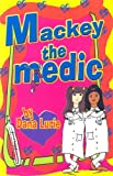 Mackey the Medic (The Tomgirlz)
