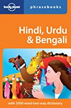 Lonely Planet Hindi, Urdu & Bengali Phrasebook (Lonely Planet. Hindi and Urdu Phrasebook)