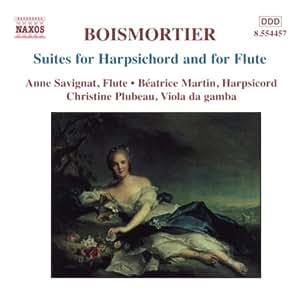 BOISMORTIER: Suites for Harpsichord and for Flute