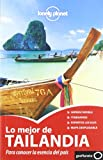 Lonely Planet Lo Mejor de Tailandia (Travel Guide) (Spanish Edition)