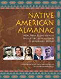 img - for Native American Almanac: More Than 50,000 Years of the Cultures and Histories of Indigenous Peoples book / textbook / text book