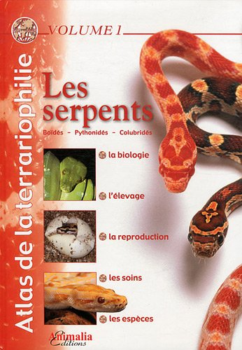 atlas-de-la-terrariophilie-volume-1-ne-les-serpents