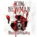 Bad Dream Audiobook by Kim Newman Narrated by Kris Dyer, Joan Walker