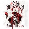 Bad Dream Hörbuch von Kim Newman Gesprochen von: Kris Dyer, Joan Walker