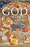 img - for God With Us: Rediscovering the Meaning of Christmas (Reader s Edition) book / textbook / text book