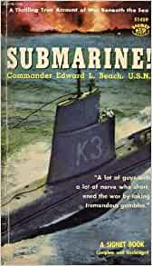 Submarine! by Edward L. Beach (2004, Paperback)