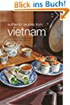 Authentic Recipes From Vietnam (Authe...