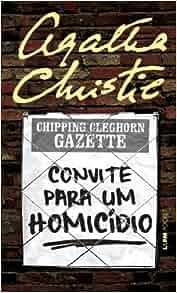 Convite Para Um Homicidio (Em Portugues do Brasil): Agatha Christie