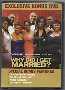 Tyler Perry's Why Did I Get Married? Exclusive Bonus DVD
