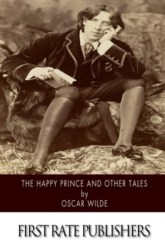 The Happy Prince, and Other Tales