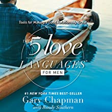 The 5 Love Languages for Men: Tools for Making a Good Relationship Great (       UNABRIDGED) by Gary Chapman Narrated by Chris Fabry