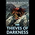 The Thieves of Darkness: A Thriller Audiobook by Richard Doetsch Narrated by Bob Walter