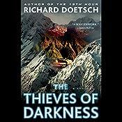 The Thieves of Darkness: A Thriller | [Richard Doetsch]