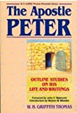 img - for The Apostle Peter: His Life and Writings book / textbook / text book