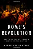 img - for Rome's Revolution: Death of the Republic and Birth of the Empire (Ancient Warfare and Civilization) book / textbook / text book