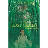 The Lost Queen (The Empyrical Tales) ~ Mark Miller