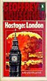 Hostage: London (0140048359) by Household, Geoffrey