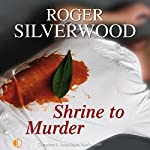 Shrine to Murder | Roger Silverwood