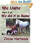 We Unite: Part 2 of We Did it in Main...