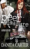 img - for Peer Pleasure: A Novel book / textbook / text book