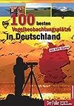 Die 100 besten Vogelbeobachtungspl�tz...