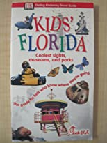 Kids' Florida ~ Coolest Sights, Museums, and Parks (DK Travel Guides for Chick-fil-A)