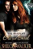 Hunters: Eli and Sarel (The Hunters)