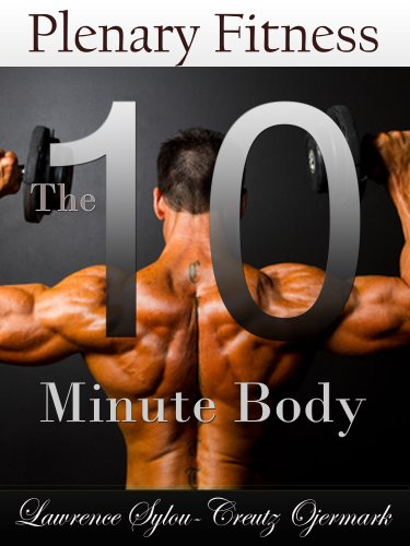 The 10 Minute Body (Plenary Fitness System)