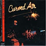 Live: Curved Air by Curved Air (2002-12-06)