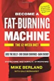 img - for Fat-Burning Machine: The 12-Week Diet book / textbook / text book